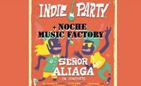 Indie Party + Noche Music Factory